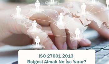 ISO 27001 2013 Belgesi Almak Ne İşe Yarar?
