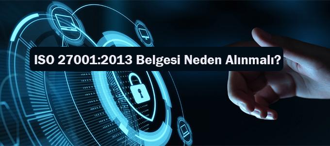 ISO 27001:2013 Belgesi Neden Alınmalı?