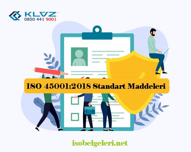 ISO 45001:2018 Standart Maddeleri
